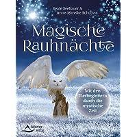 Magische Rauhnächte: Mit den Tierbegleitern durch die mystische Zeit