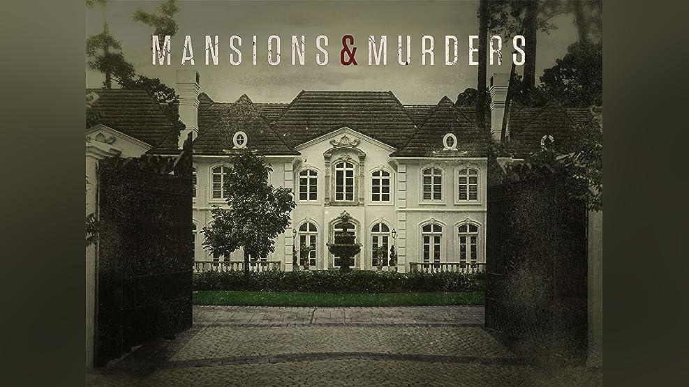 Mansions & Murders - Season 1
