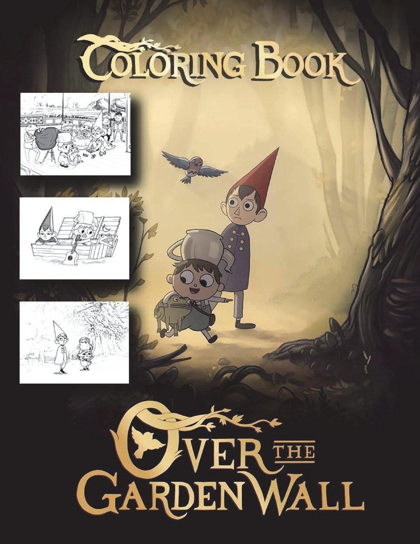 Over the Garden Wall Coloring Book: Mark Speedman: 9781720842781 ...