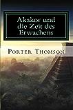 Akakor und die Zeit des Erwachens