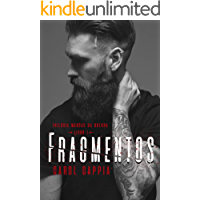 Fragmentos (TRILOGIA MARCAS DA GUERRA Livro 1)