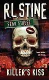 Killer's Kiss (Fear Street (Unnumbered PB))