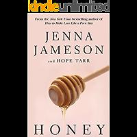 Honey (Fate (Skyhorse Publishing))