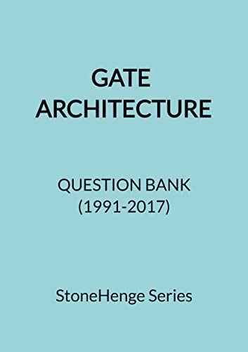 GATE Architecture Question Bank (1991-2017)