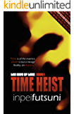 Time Heist (The Edge of Time, Book 1)