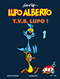 Lupo Alberto. T.V.B. lupo! (1)