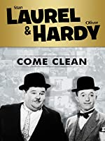 Laurel and Hardy: Come Clean