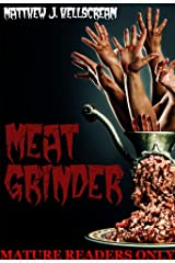 Meat Grinder: A Bushranger Revenge Screamer Kindle Edition