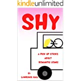Shy: A Pick Up Sticks Adult Romantic Comic