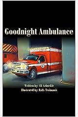 Goodnight Ambulance Kindle Edition