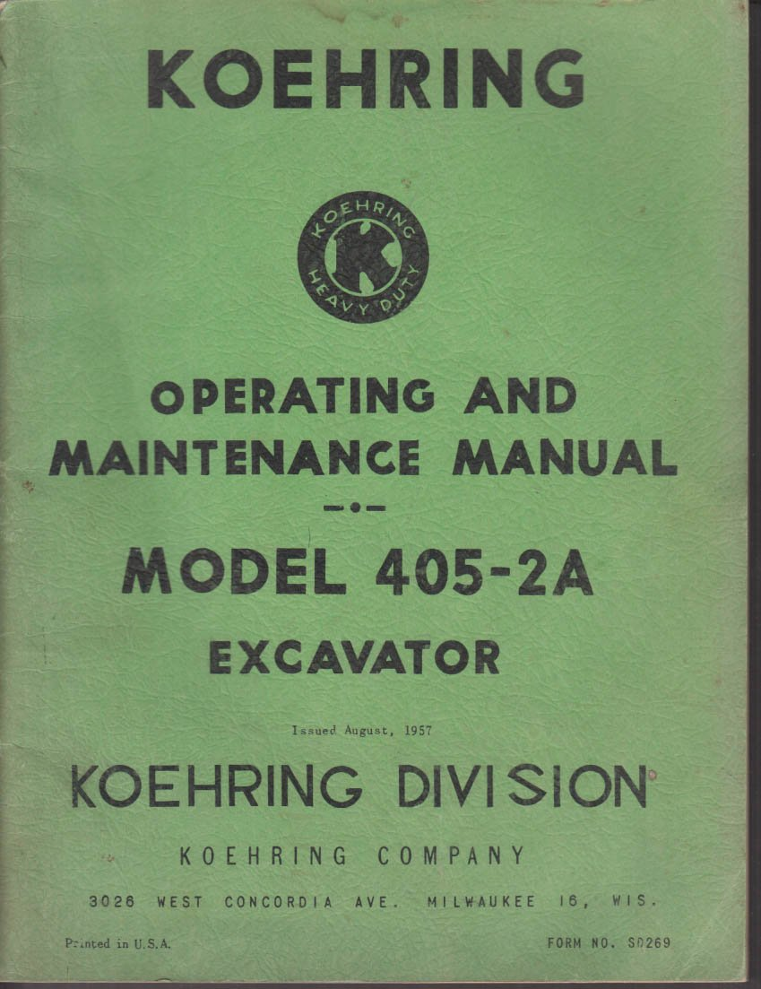 1957 Koehring Model 405-2A Excavator Operating & Maintenance Manual SD269  at Amazon's Entertainment Collectibles Store
