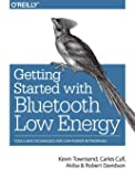 Getting Started with Bluetooth Low Energy: Tools