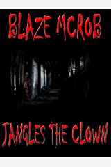 Tales of Jangles the Clown Kindle Edition
