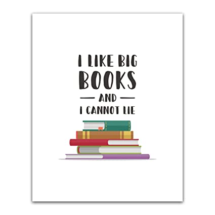 Amazon com: I Like Big Books And I Cannot Lie Teacher Poster