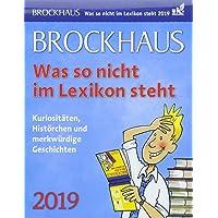 Brockhaus Was so nicht im Lexikon steht - Kalender 2019: Kuriositäten, Histörchen und merkwürdige Geschichten