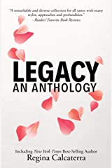Legacy: An Anthology Kindle Edition
