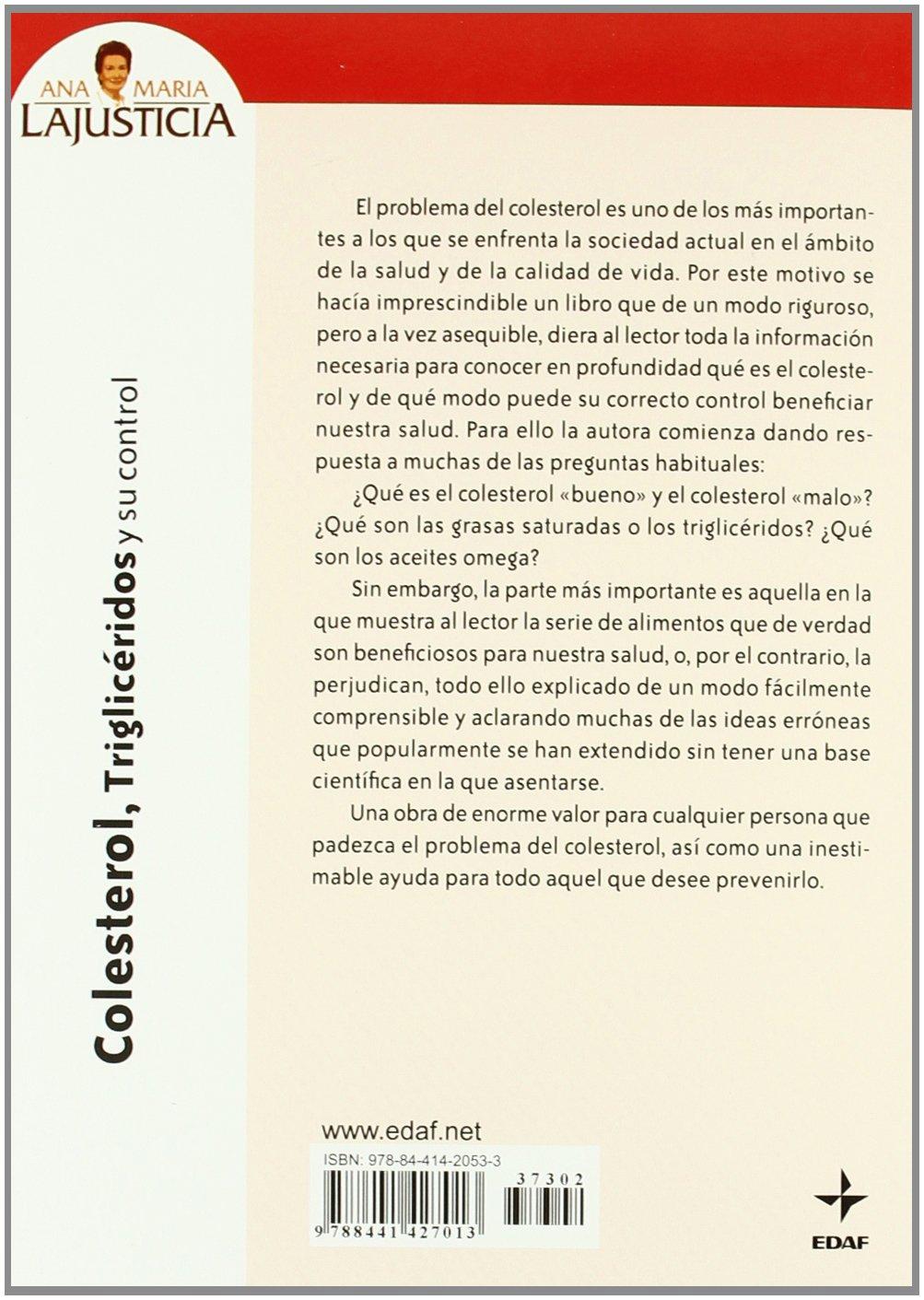Colesterol, Trigliceridos Y Su Control (Plus Vitae): Amazon.es: Ana María Lajusticia: Libros