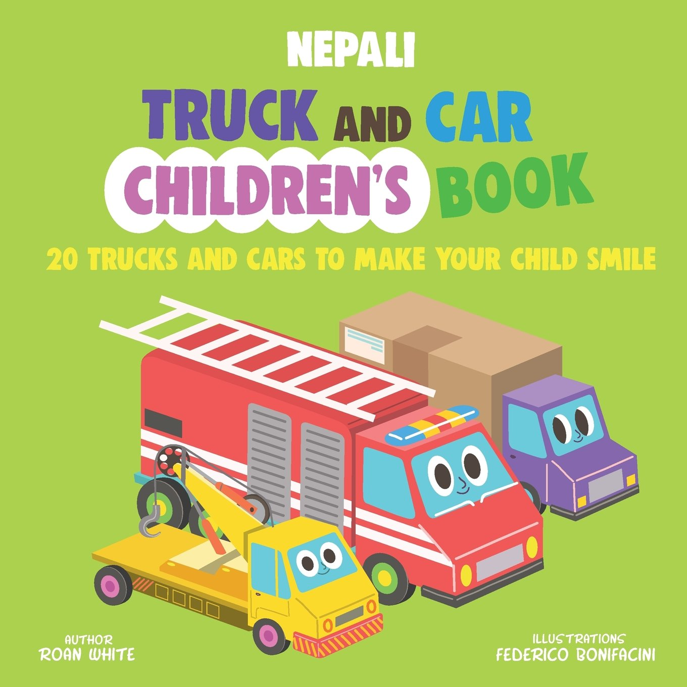 Download Nepali Truck and Car Children's Book: 20 Trucks and Cars to Make Your Child Smile pdf