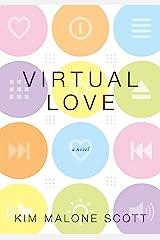 Virtual Love (English Edition) eBook Kindle