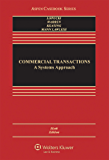 Commercial Transactions: A Systems Approach (Aspen Casebook Series)