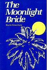 The Moonlight Bride Paperback