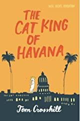 The Cat King of Havana Kindle Edition