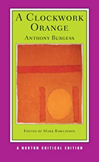 a clockwork orange anthony burgess com books a clockwork orange norton critical editions