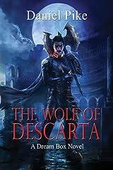 The Wolf of Descarta (Dream Box) (Volume 1)