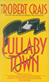Lullaby Town (An Elvis Cole Novel Book 3)