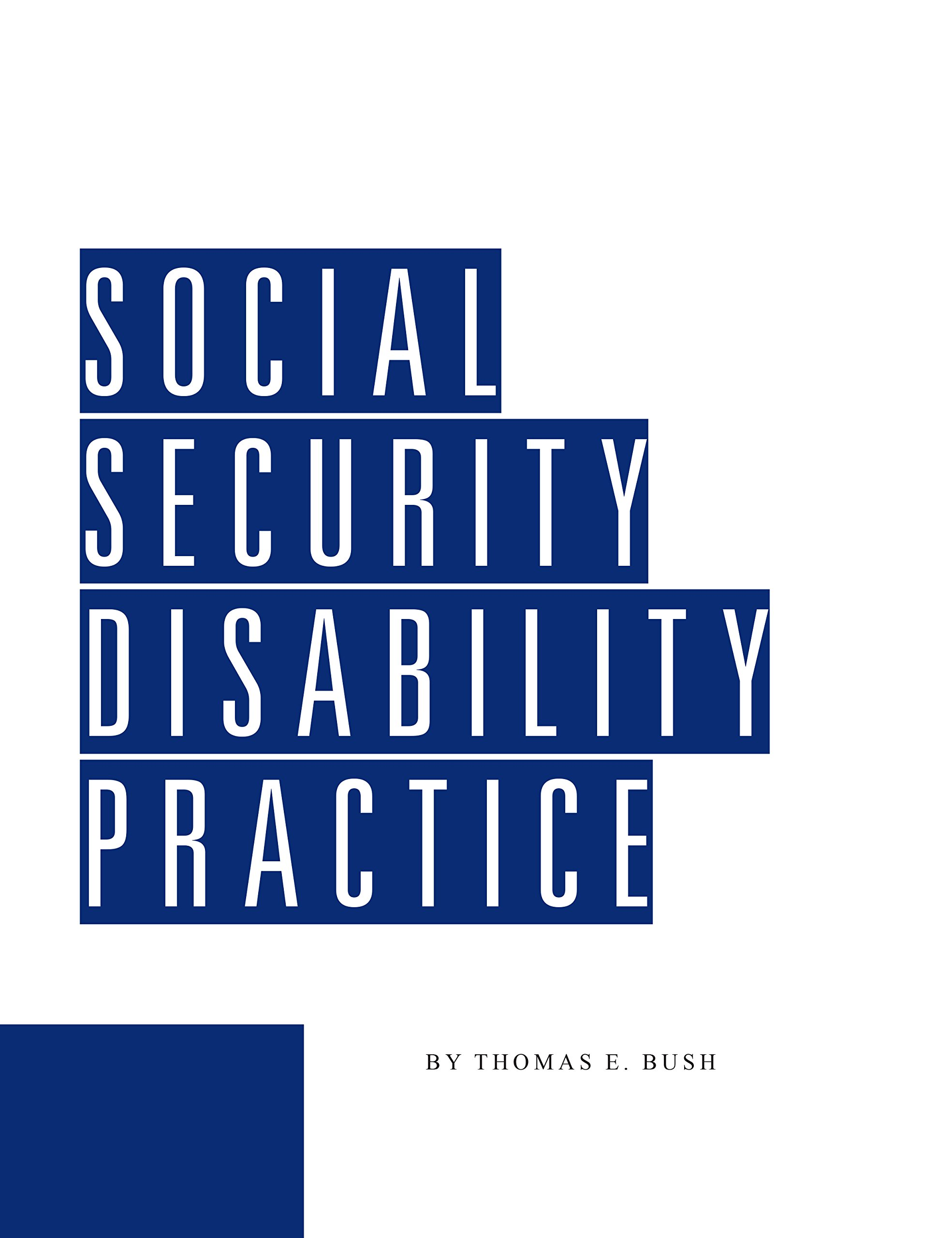 Social Security Disability Practice (Revision 24) ebook
