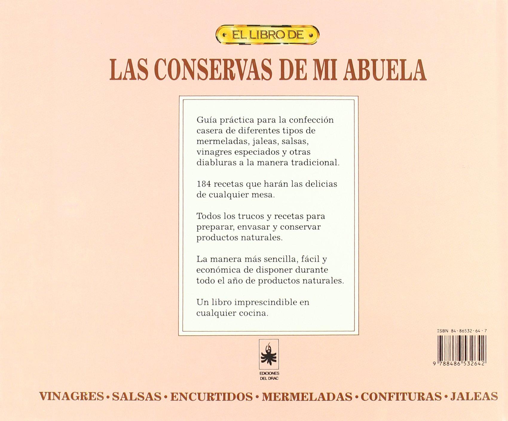 El Libro de Las Conservas de Mi Abuela (Spanish Edition): Tui Flower: 9788486532642: Amazon.com: Books