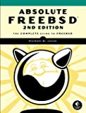 Absolute FreeBSD: The Complete Guide to Free BSD
