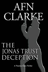 THE JONAS TRUST DECEPTION: A Thomas Gunn Thriller (International Mystery, Thriller and Suspense Serie Book 2) Kindle Edition