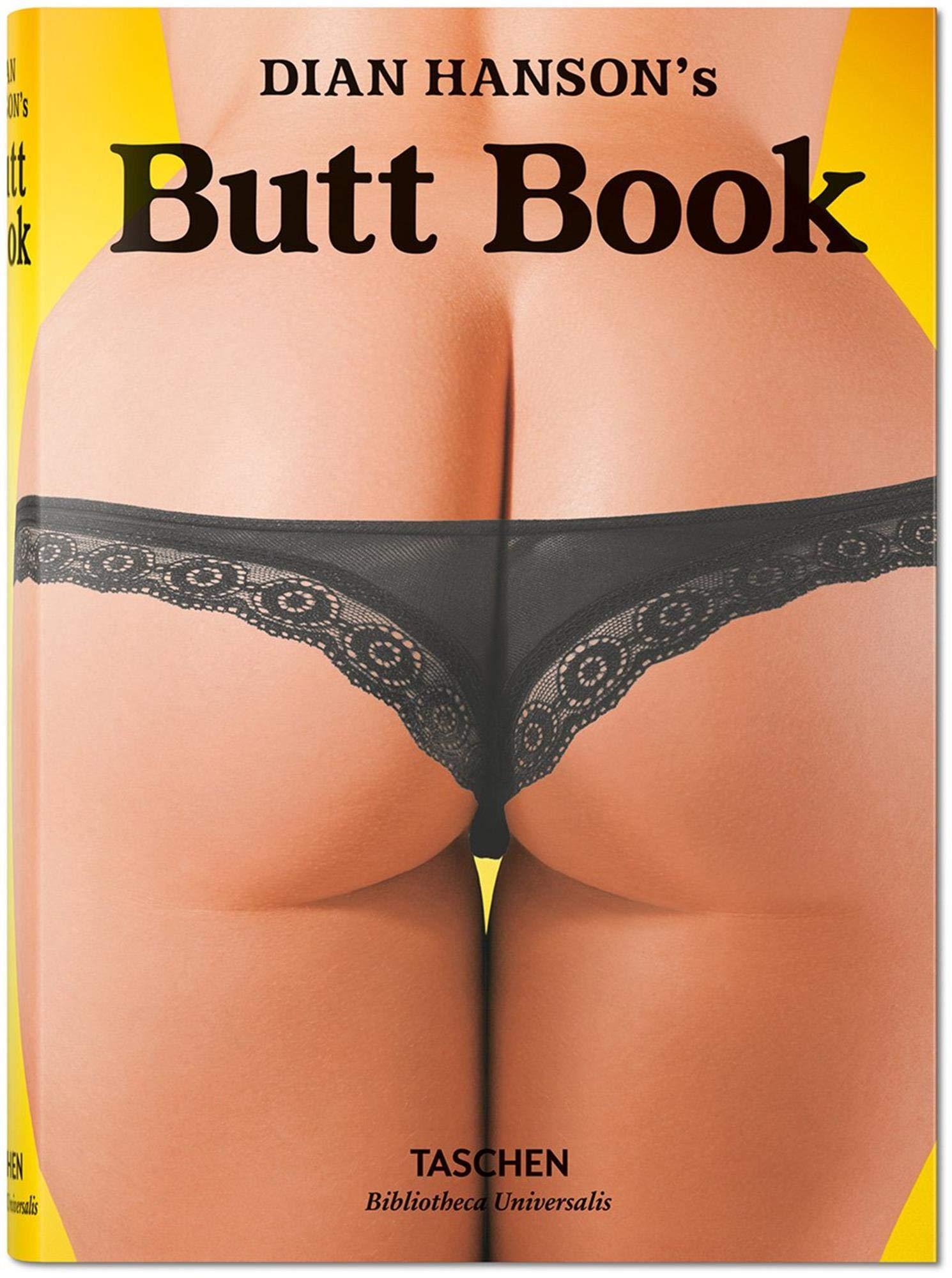 Dian Hanson's Butt Book (Bibliotheca Universalis)