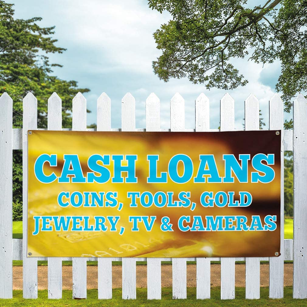 Vinyl Banner Multiple Sizes Cash Loans Gold Jewelry Tv /& Cameras Business Outdoor Weatherproof Industrial Yard Signs 10 Grommets 60x144Inches