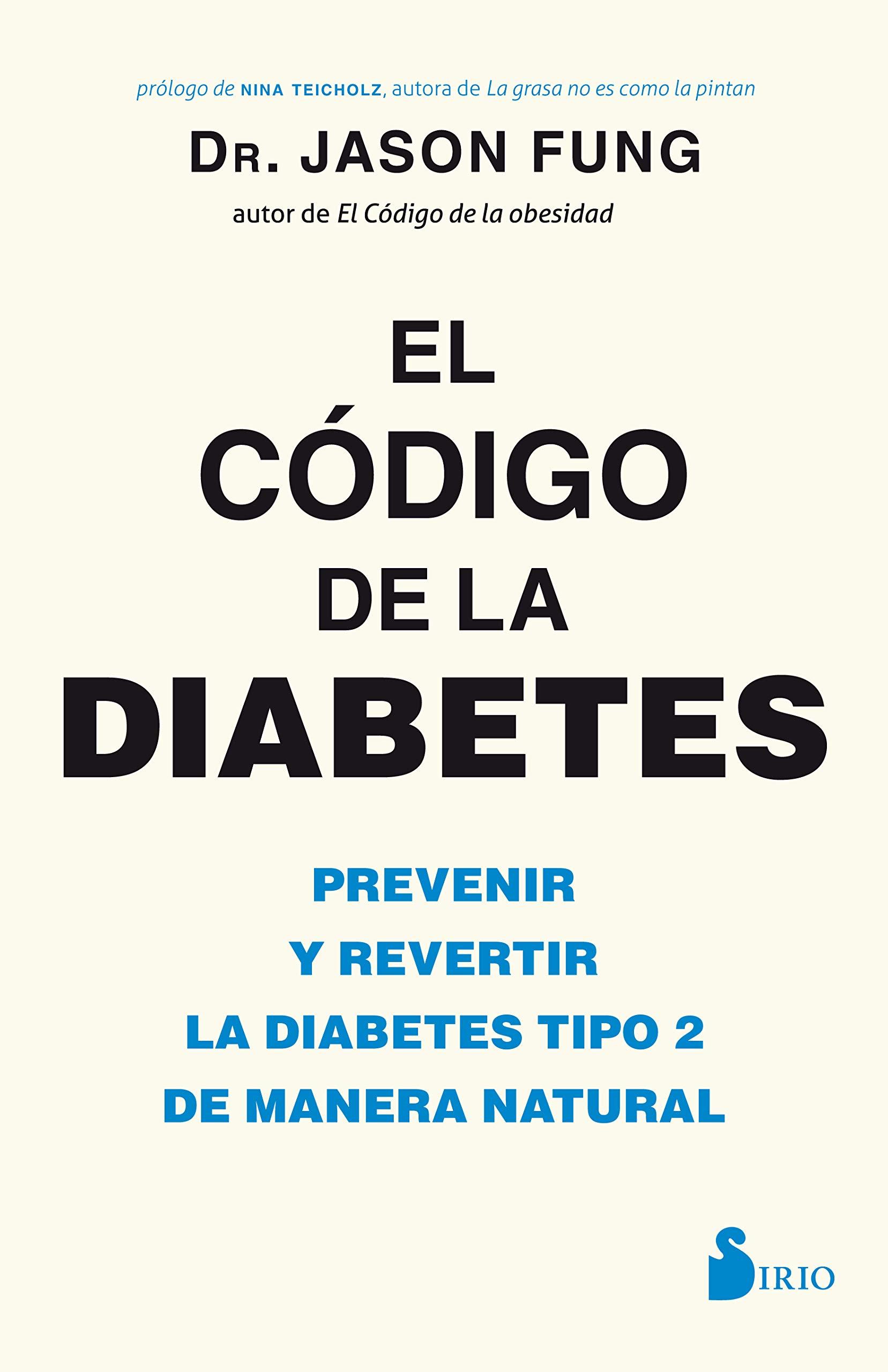 Codigo de la diabetes (Spanish Edition)