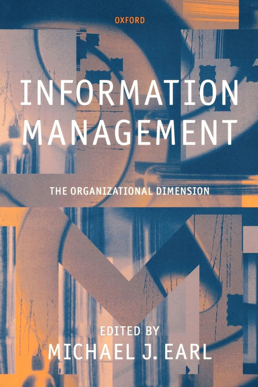 Information Management: The Organizational Dimension