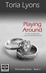Playing Around (The Scarlet Series)