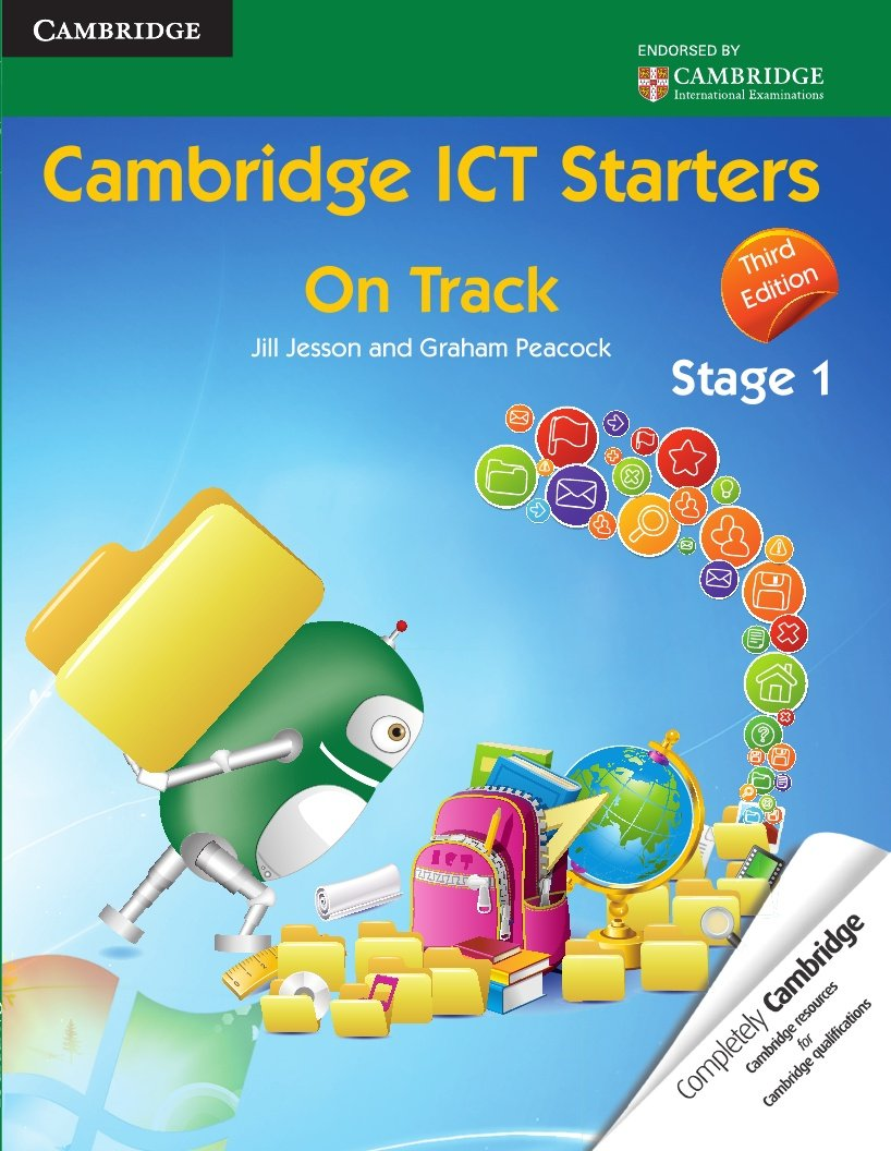 Download Cambridge ICT Starters: On Track, Stage 1 (Cambridge International Examinations) PDF