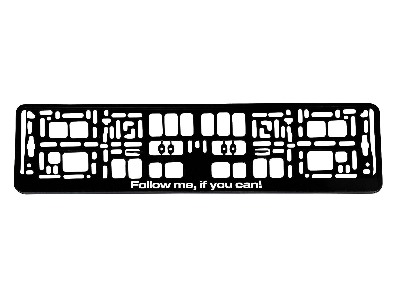 Portatarga 520 X 110 mm Design con scritta –  Follow Me, If You Can. –  Nero Portatarga Targa cornice titolare Fun art0122 If You Can.-Nero Portatarga Targa cornice titolare Fun art0122 ComCard