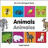 My First Bilingual Book–Animals (English–Spanish) (Spanish and English Edition)