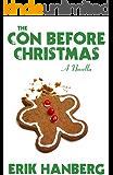 The Con Before Christmas [A Novella] (Arthur Beautyman Mysteries Book 2)