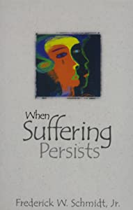 When Suffering Persists