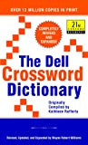 The Dell Crossword Dictionary: Completely Revised and Expanded (21st Century Reference)