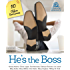 He's the Boss: 10 Office Romances