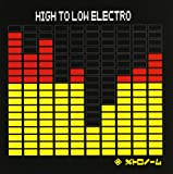 HIGH TO LOW ELECTRO