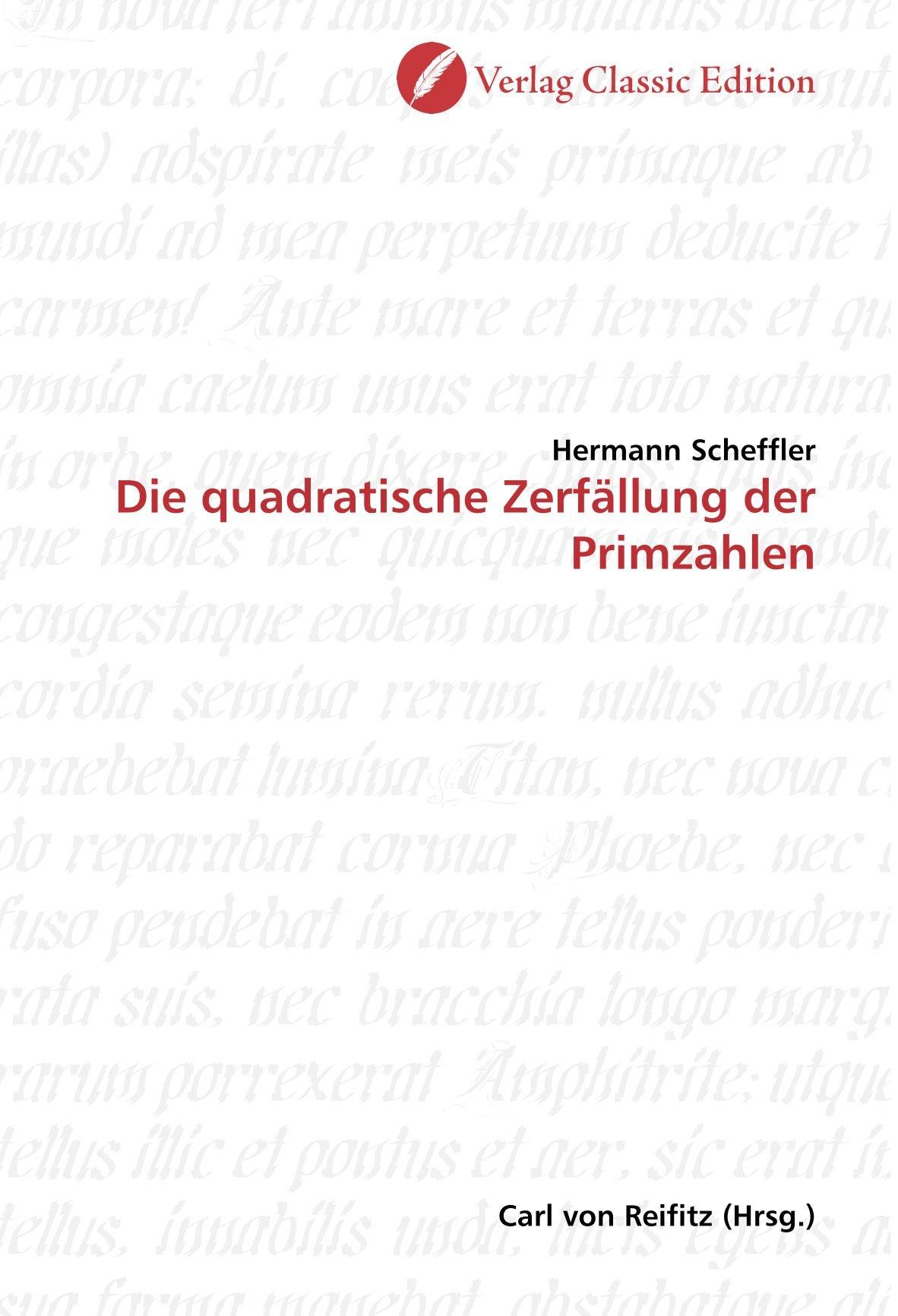 Read Online Die quadratische Zerfällung der Primzahlen (German Edition) Text fb2 book