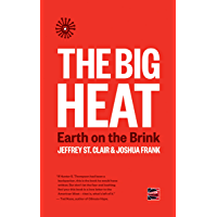 The Big Heat: Earth on the Brink (Counterpunch)