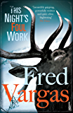 This Night's Foul Work (Commissaire Adamsberg Book 5)