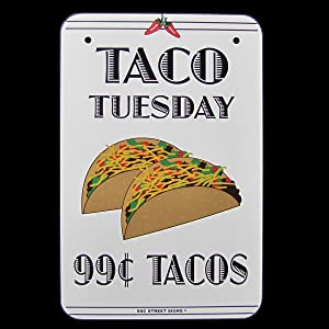 SW Treasure Gurus Taco Tuesday Kitchen Bar Food Menu Aluminum Alum Sign